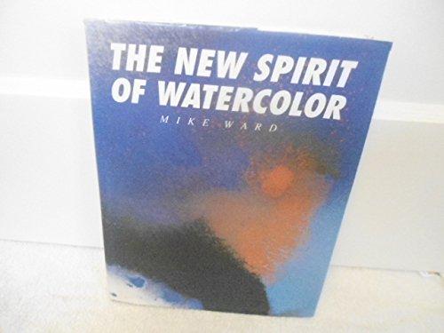 9780891342922: NEW SPIRIT OF WATERCOLOR