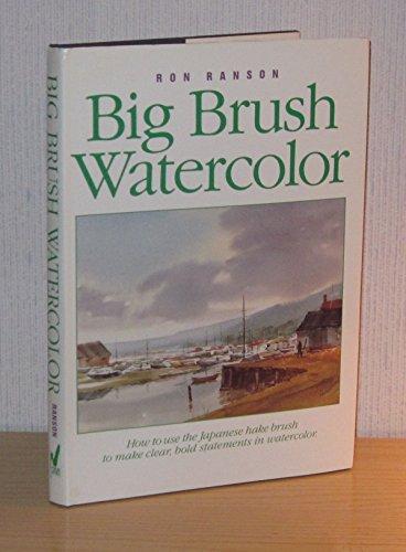 9780891343011: Big Brush Watercolor