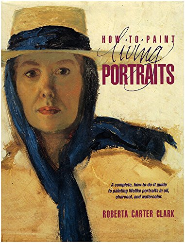 9780891343264: How to Paint Living Portraits