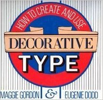 9780891343295: How to Create and Use Decorative Type