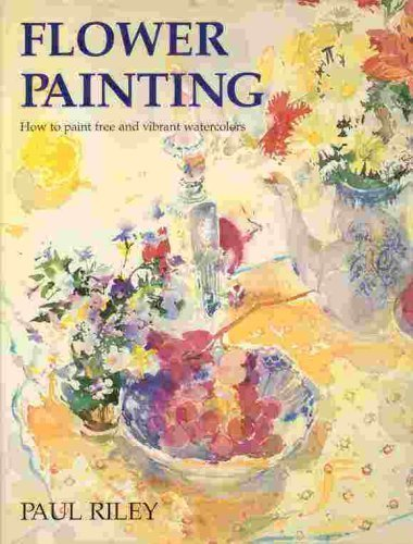 Flower Painting: How to Paint Free and Vibrant Watercolors