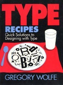 9780891343936: Type Recipes: 300 Quick and Easy Solutions for Designing with Type