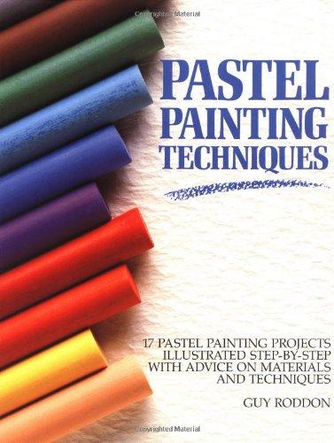 9780891343967: Pastel Painting Techniques