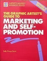 9780891344162: The Graphic Artist's Guide to Marketing and Self-Promotion