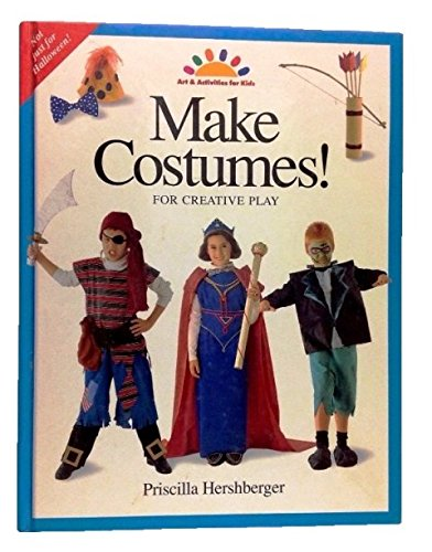 9780891344506: Make Costumes: For Creative Play (Art & Activities for Kids)
