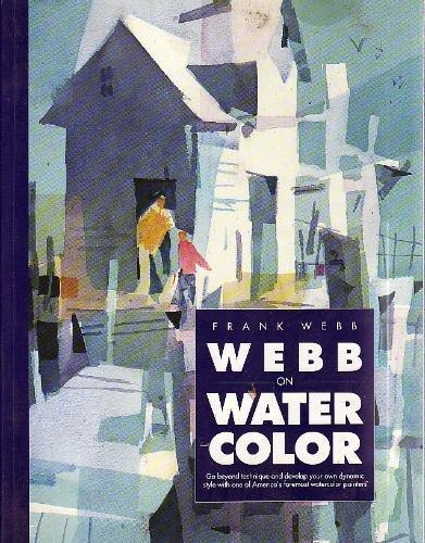 Webb on Watercolor: Frank Webb
