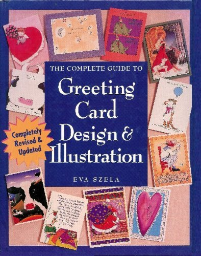 9780891344803: The Complete Guide to Greeting Card Design & Illustration