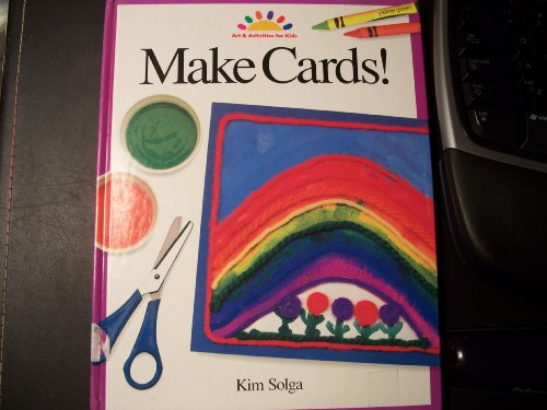 9780891344810: Make Cards! (ART AND ACTIVITIES FOR KIDS)