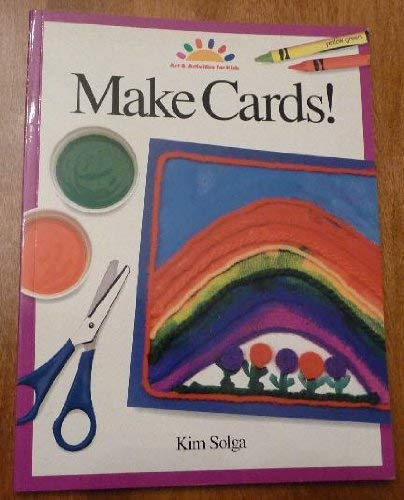 9780891344841: Make Cards! Art & Activities for Kids