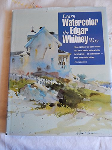 Learn Watercolor the Edgar Whitney Way.: RANSON, Ron.