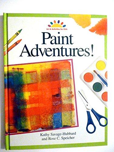 9780891345084: Paint Adventures! (Art & Activities for Kids)