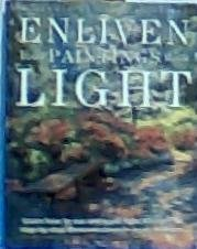 9780891345145: Enliven Your Paintings With Light (Elements of Painting Series)