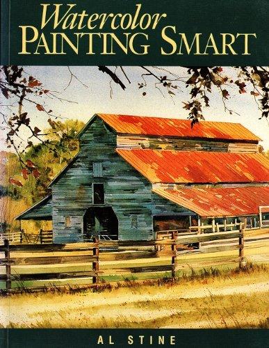 Watercolor: Painting Smart: Stine, Al