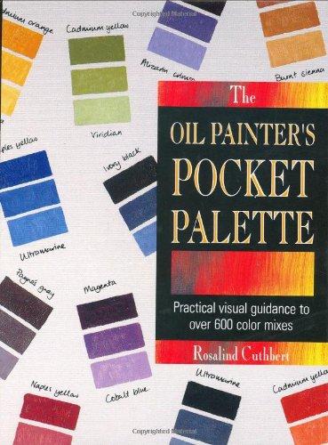 9780891345435: The Oil Painter's Pocket Palette (ILLUSTRATED)