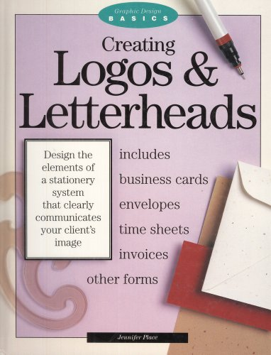 9780891345718: Creating Logos and Letterheads (Graphic Design Basics)