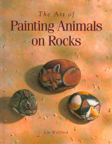 9780891345725: The Art of Painting Animals on Rocks