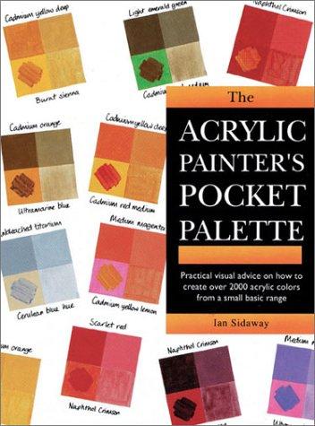 The Acrylic Painters Pocket Palette: Ian Sidaway