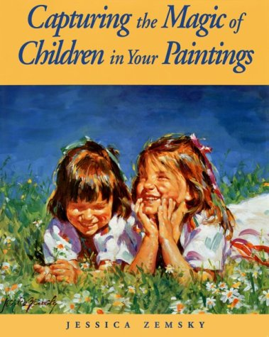 9780891345909: Capturing the Magic of Children in Your Paintings