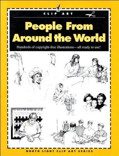 People from Around the World (North Light Clip Art Series) (9780891346067) by North Light Books