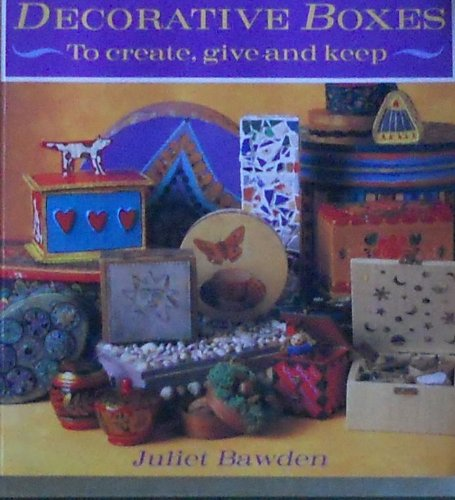 9780891346197: Decorative Boxes: To Create, Give and Keep