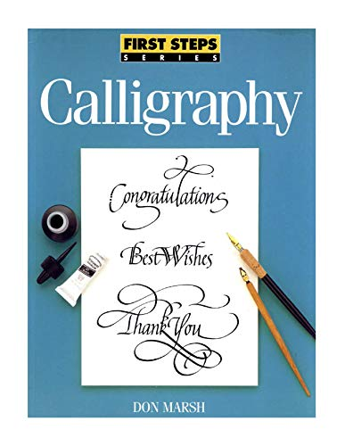 9780891346661: Calligraphy (First Steps Series)