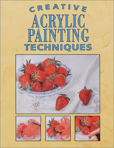 9780891347101: Creative Acrylic Painting Techniques