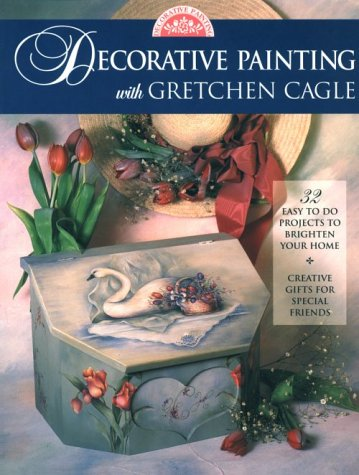 9780891347330: Decorative Painting with Gretchen Cagle