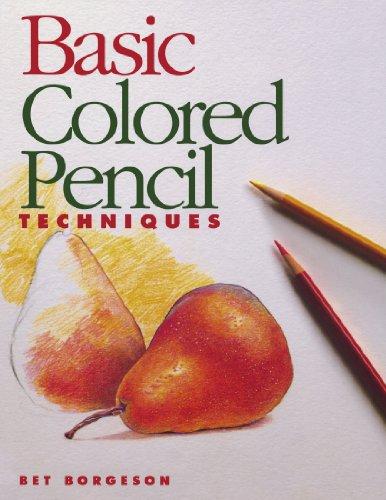 9780891347361: Basic Colored Pencil Techniques (Basic Techniques)