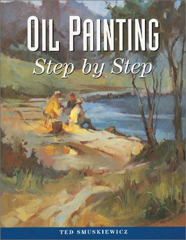 9780891347415: Oil Painting Step by Step