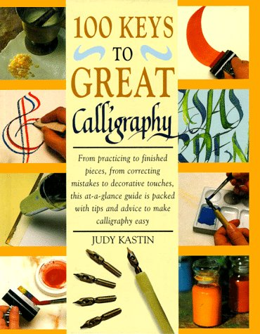 9780891347521: 100 Keys to Great Calligraphy