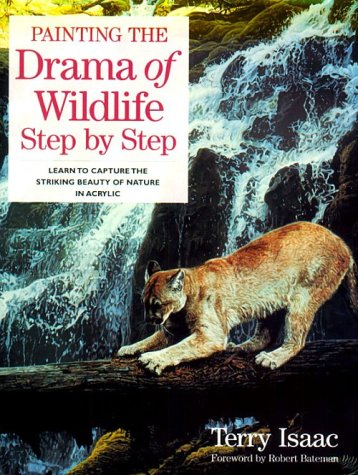 9780891348122: Painting the Drama of Wildlife Step by Step