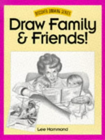 9780891348184: Draw Family & Friends! (Discover Drawing Series)