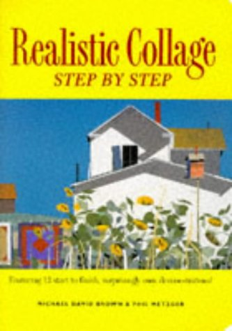 9780891348191: Realistic Collage: Step by Step