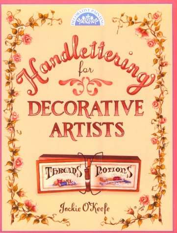 9780891348252: Handlettering for Decorative Artists (Decorative Painting)