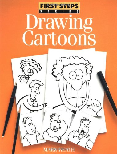 9780891348269: Drawing Cartoons (FIRST STEP SERIES)
