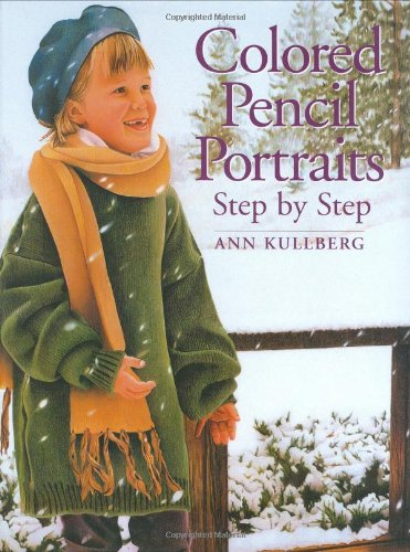 9780891348443: Colored Pencil Portraits Step by Step
