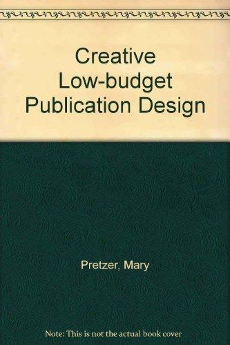 9780891348474: Creative Low-Budget Publication Design