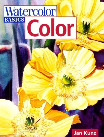 Watercolor Basics Color: Jan Kunz