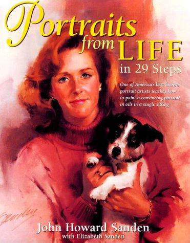 Portraits from Life in 29 Steps: Sanden, John Howard
