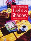 9780891349310: Keys to Painting Light & Shadow