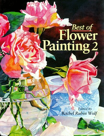 9780891349501: Best of Flower Painting 2