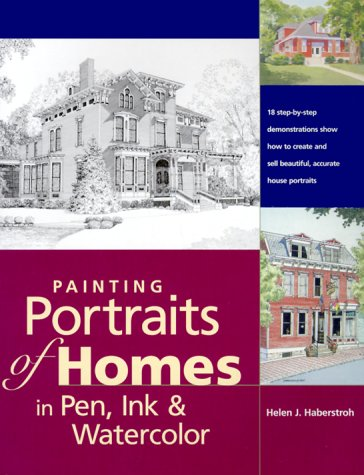 9780891349549: Painting Portraits of Homes in Pen, Ink & Watercolor