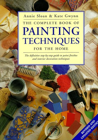 9780891349679: The Complete Book of Painting Techniques for the Home