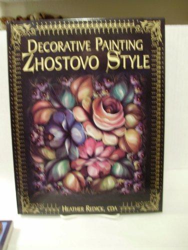 9780891349686: Decorative Painting Zhostovo Style
