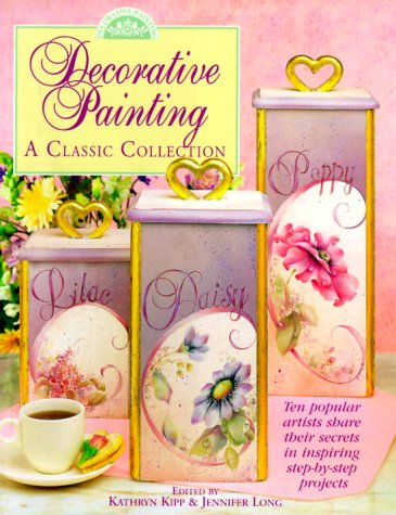 9780891349815: Decorative Painting: A Classic Collection