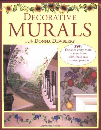 9780891349884: Decorative Murals With Donna Dewberry