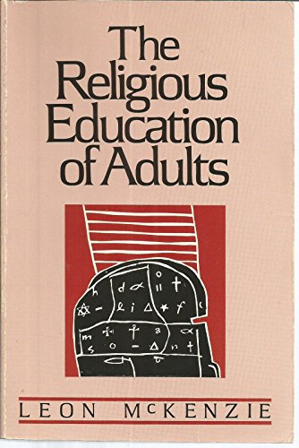 9780891350316: The Religious Education of Adults