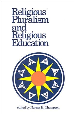 9780891350651: Religious Pluralism and Religious Education