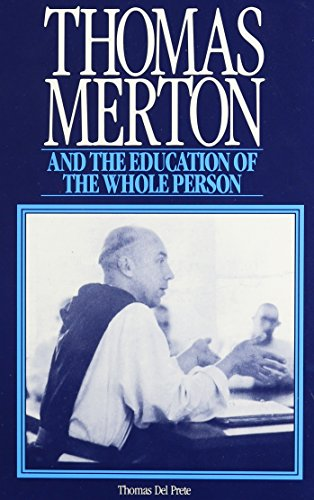 Thomas Merton and the Education of the Whole Person