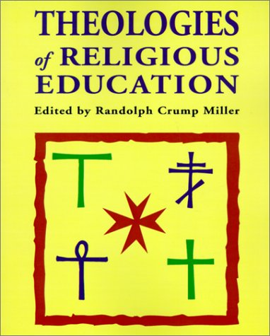 Theologies of Religious Education [Englisch] [Taschenbuch]